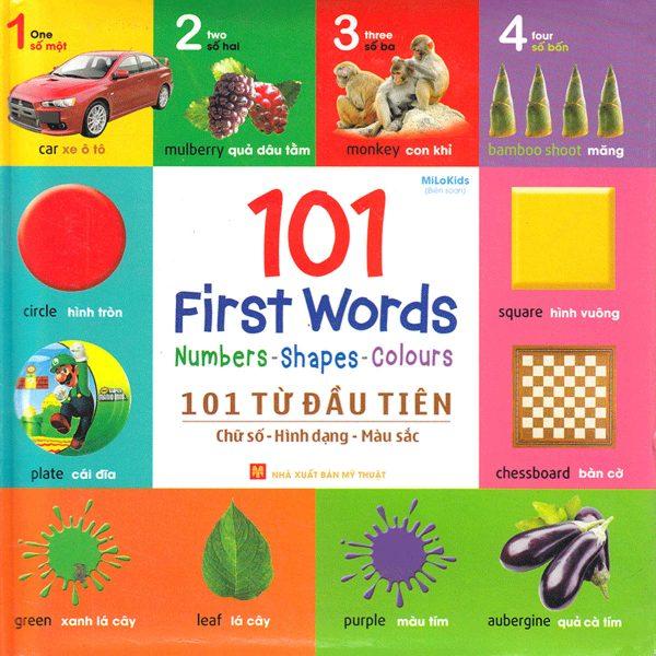 101 First Words: Numbers - Shapes - Colours (101 Từ Đầu Tiên: Chữ Số - Hình Dạng - Màu Sắc)
