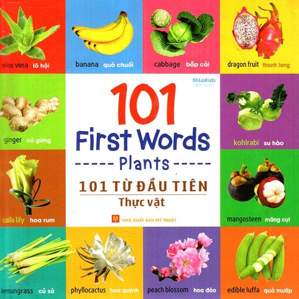 101 First Words - Plants (101 Từ Đầu Tiên - Thực Vật)