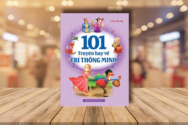 101 Truyện Hay Kể Về Trí Thông Minh