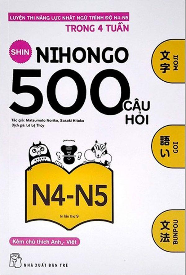 Shin Nihongo - 500 Câu Hỏi Luyện Thi Năng Lực Nhật Ngữ Trình Độ N4 - N5