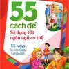 55 Cách Để Sử Dụng Tốt Ngôn Ngữ Cơ Thể