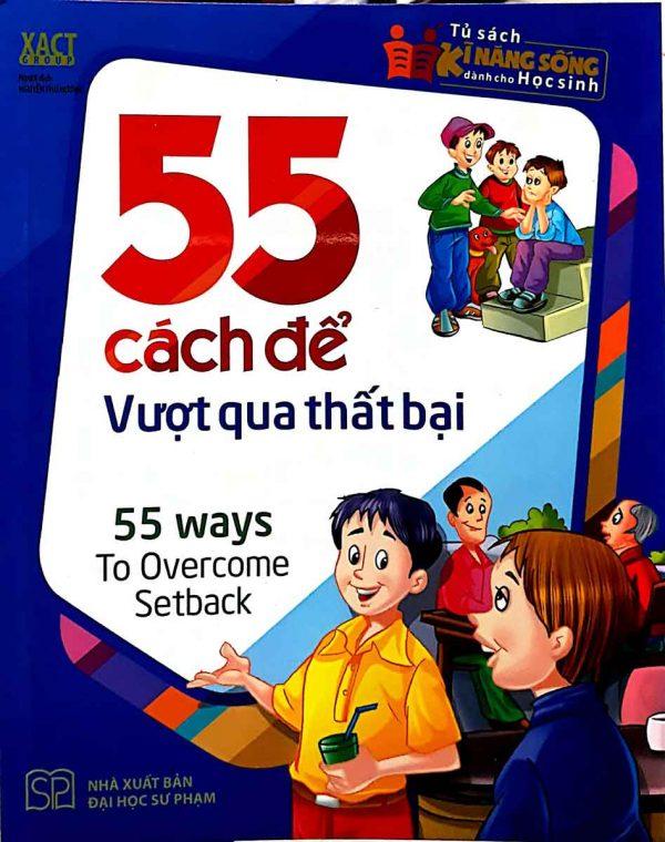 55 Cách Để Vượt Qua Thất Bại