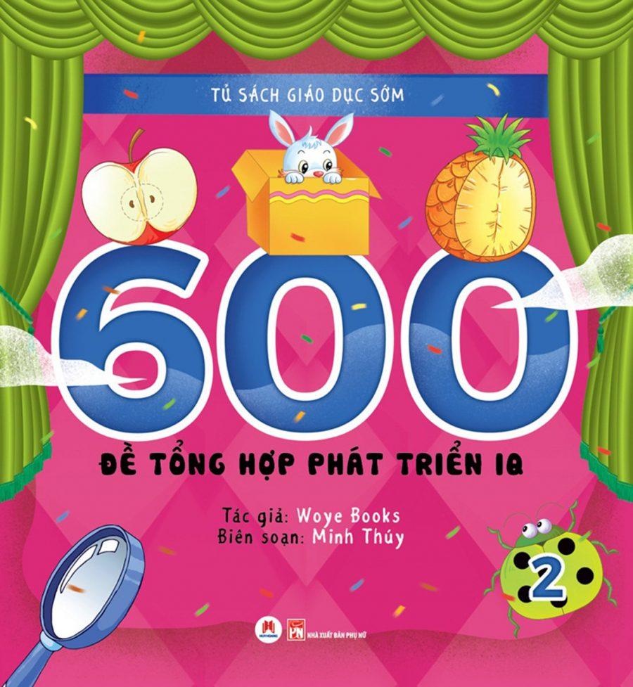 600 Đề Tổng Hợp Phát Triển IQ (Tập 2)