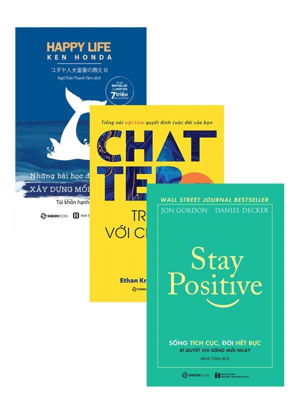 Combo Chatter - Trò Chuyện Với Chính Mình + Stay Positive - Sống Tích Cực, Đời Hết Bực + Những Bài Học Đáng Giá Về Xây Dựng Mối Quan Hệ (Bộ 3 Cuốn)