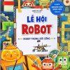 Phòng Nghiên Cứu Khoa Học Thú Vị - Lễ Hội Robot - Robot Trong Đời Sống