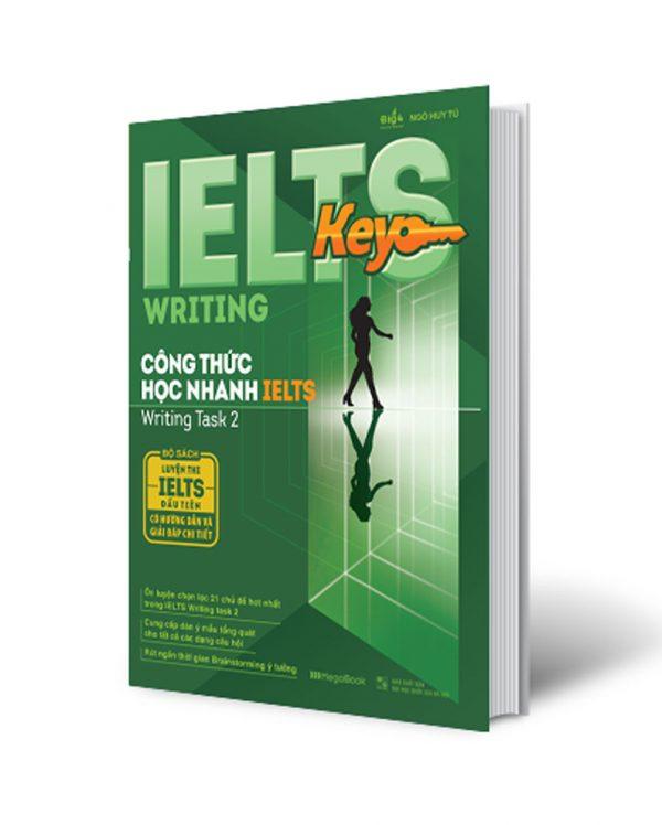 Ielts Key Writing – Công Thức Học Nhanh Ielts – Writing Task 2