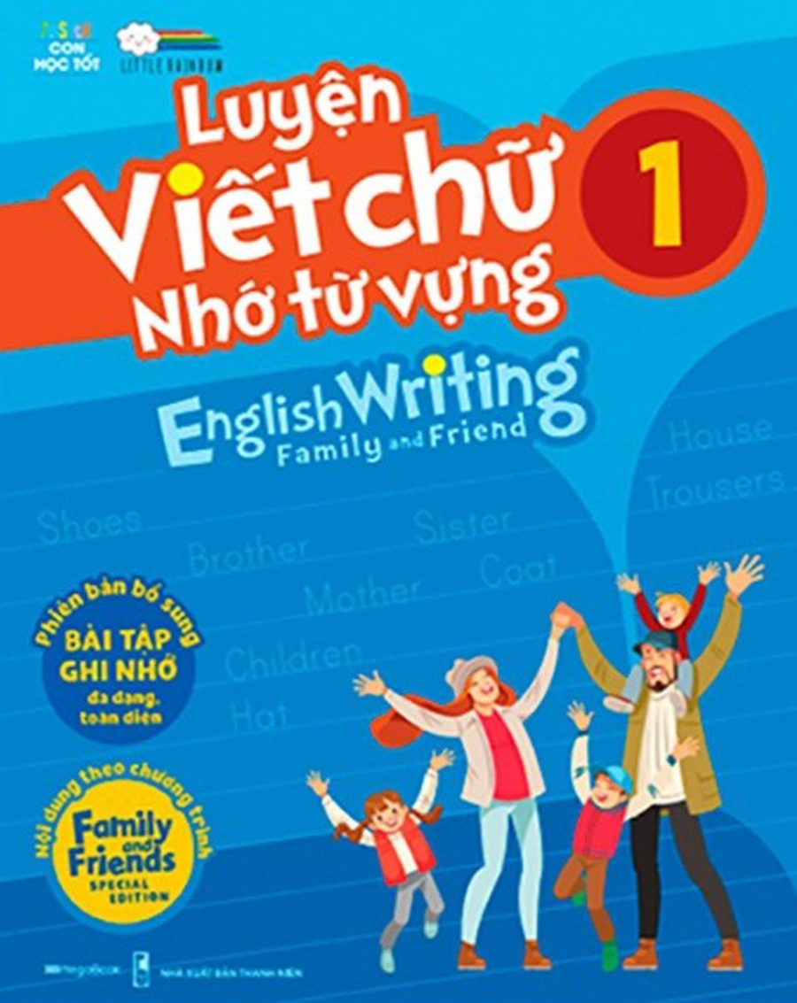 Luyện Viết Chữ Nhớ Từ Vựng - English Writing Family & Friend 1