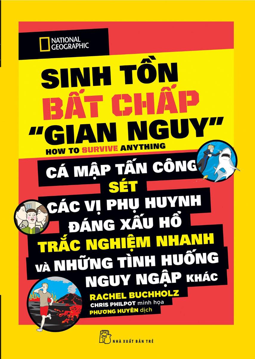 "National Geographic Kids - Sinh Tồn Bất Chấp ""Gian Nguy"""