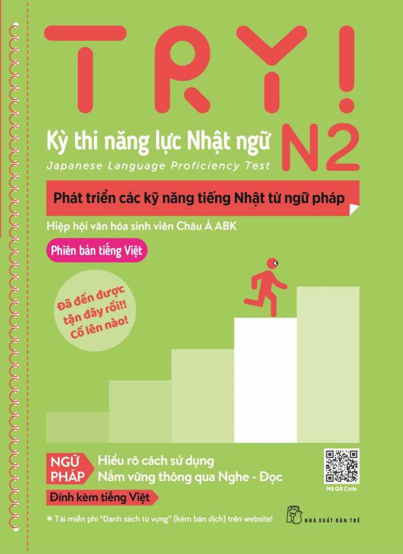 Try! Thi Năng Lực Nhật Ngữ N2 - Phát Triển Các Kỹ Năng Tiếng Nhật Từ Ngữ Pháp