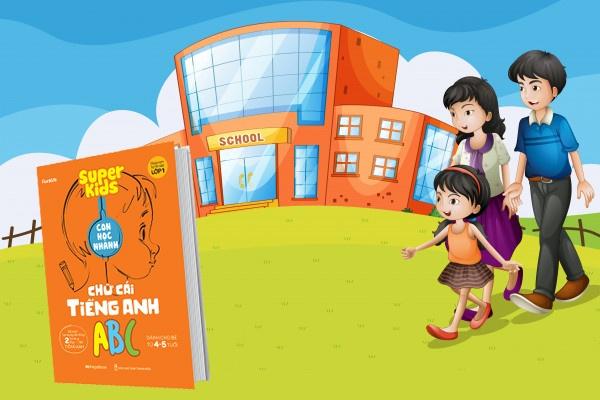 Super Kids Con Học Nhanh Chữ Cái Tiếng Anh ABC