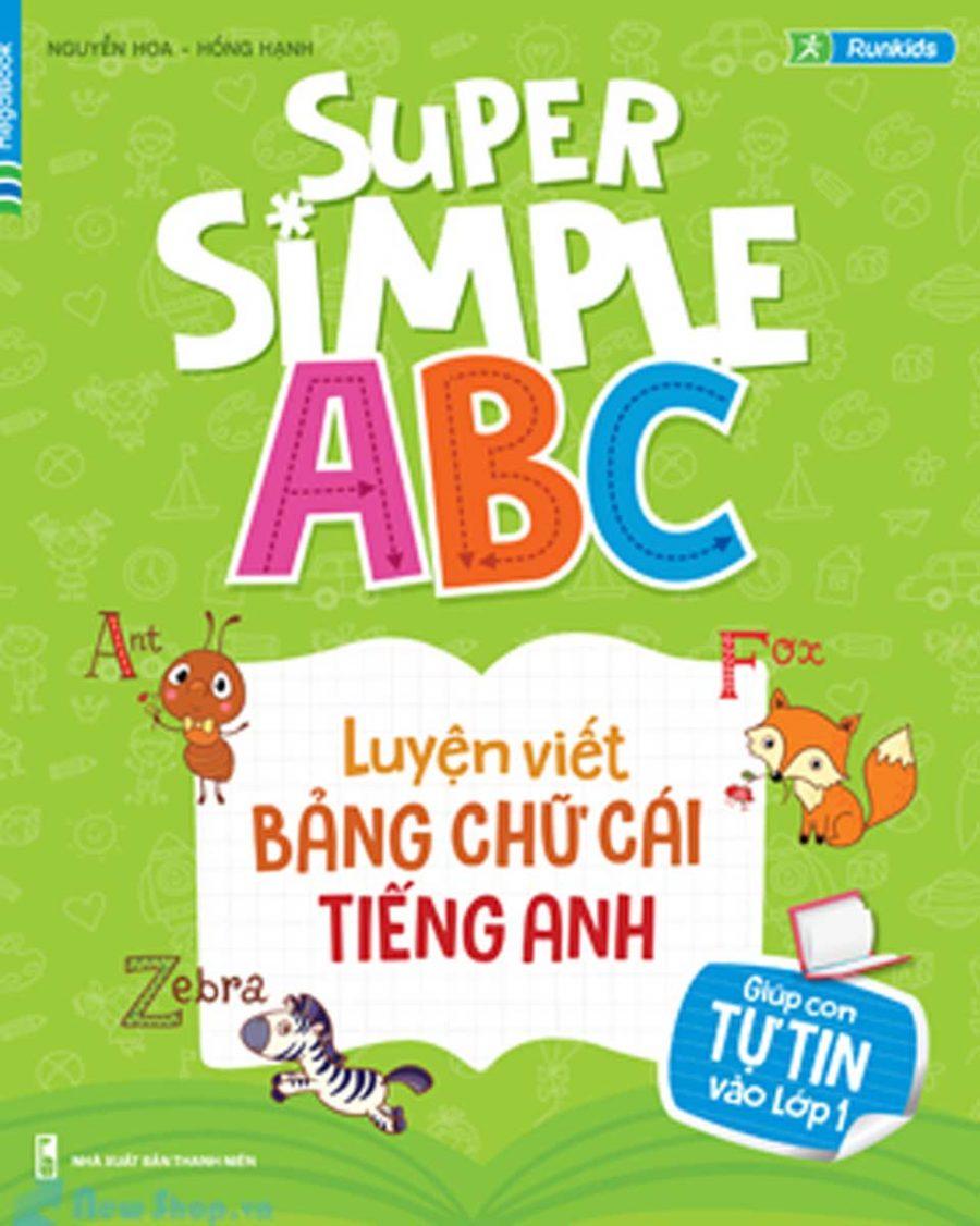 Super Simple ABC- Luyện Viết Bảng Chữ Cái Tiếng Anh