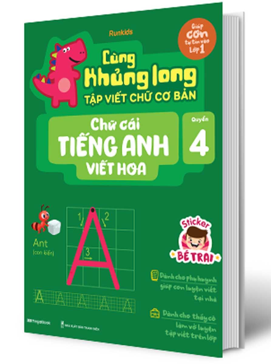 Cùng Khủng Long Tập Viết Chữ Cơ Bản - Chữ Cái Tiếng Anh Viết Hoa - Quyển 4 (Bé Trai)