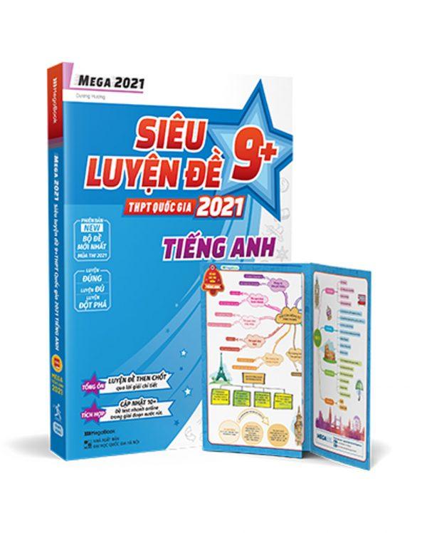 Mega 2021 - Siêu Luyện Đề 9+ THPT Quốc Gia 2021 - Tiếng Anh