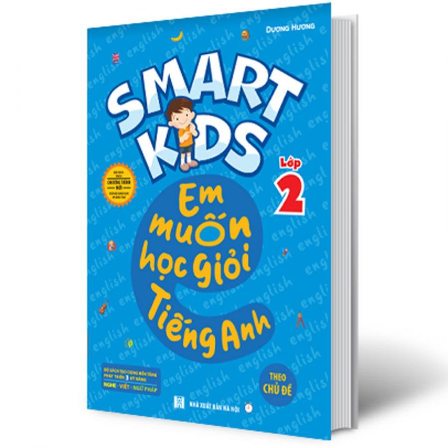 Smart Kids - Em Muốn Học Giỏi Tiếng Anh Lớp 2 - Theo Chủ Đề