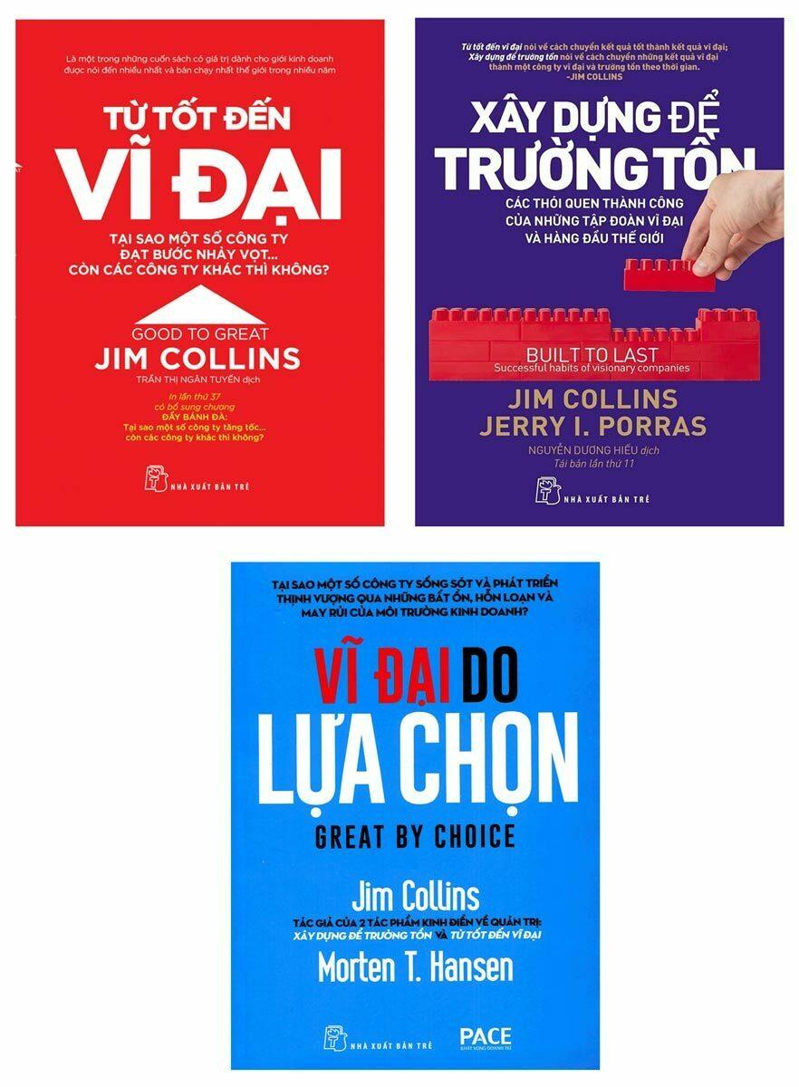 Combo Từ Tốt Đến Vĩ Đại, Xây Dựng Để Trường Tồn, Vĩ Đại Do Lựa Chọn - Jim Collins