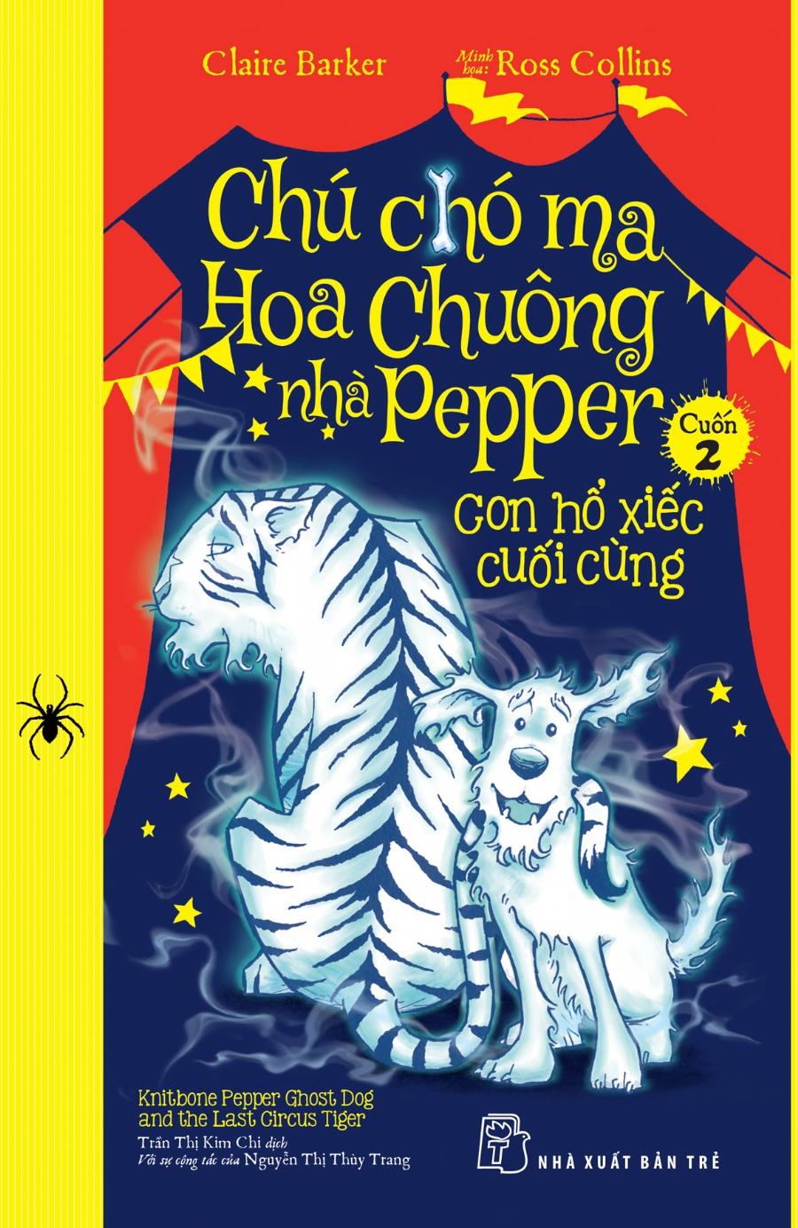 Chú Chó Ma Hoa Chuông Nhà Pepper Tập 2 - Con Hổ Xiếc Cuối Cùng