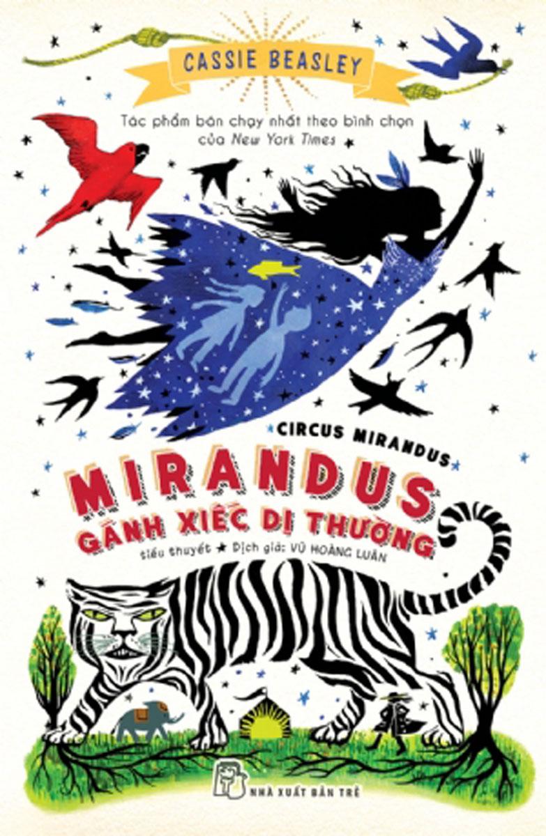 Mirandus - Gánh Xiếc Dị Thường