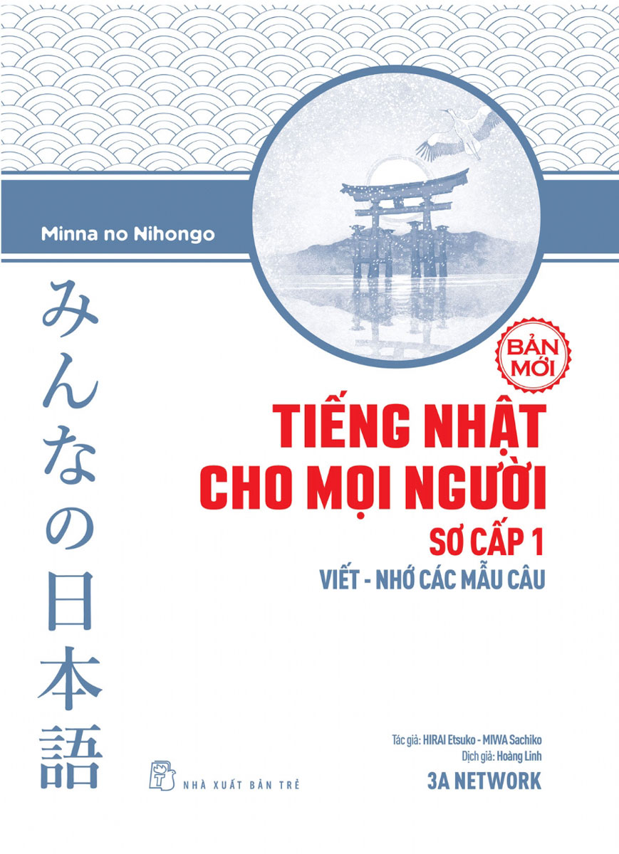 Tiếng Nhật Cho Mọi Người Sơ Cấp 1 - Viết - Nhớ Các Mẫu Câu