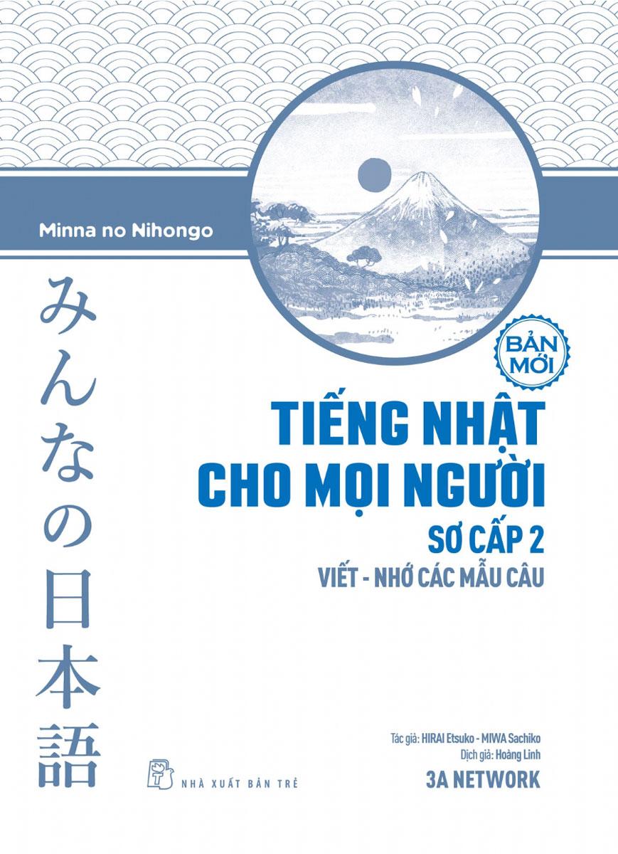 Tiếng Nhật Cho Mọi Người Sơ Cấp 2 - Viết - Nhớ Các Mẫu Câu
